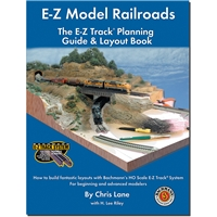 E-Z Track E-Z Model Railroads- Planning Guide & Layout Book