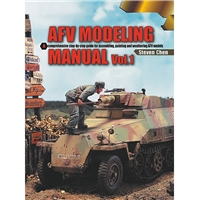 AFV Modelling Manual Vol. 1
